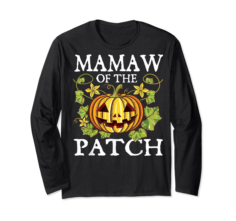 Mamaw Of The Patch Pumpkin Halloween Costume Gift Shirts Long Sleeve T-shirt