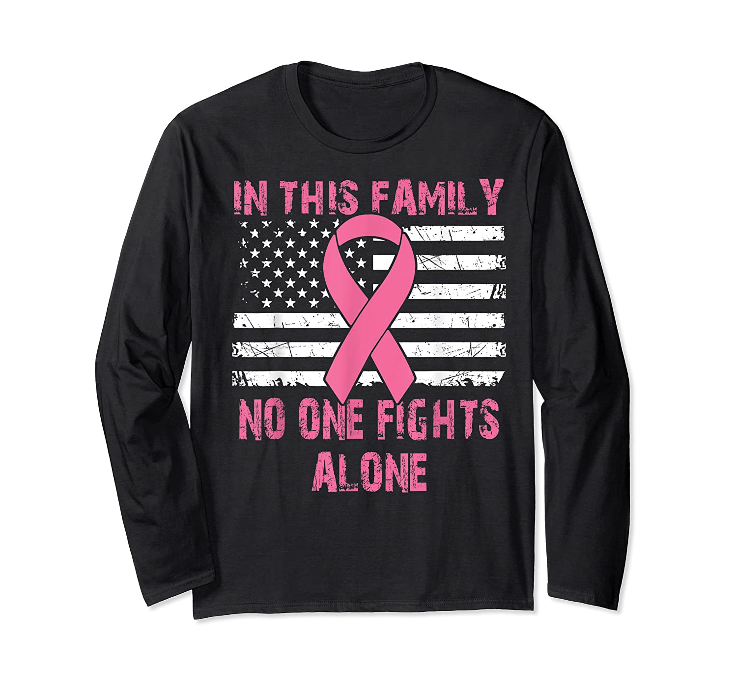 No One Fights Alone Usa Flag Breast Cancer Awareness Month T Shirt Long Sleeve T-shirt