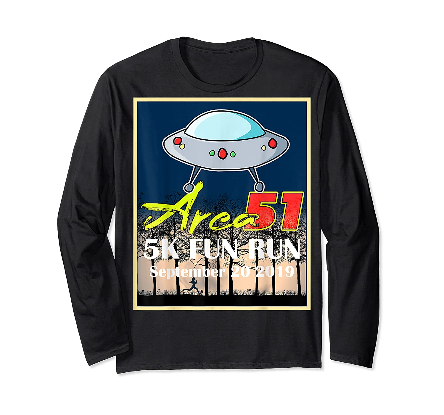 Area 51 5k Fun Run They Can't Stop All Of Us Shirts Long Sleeve T-shirt