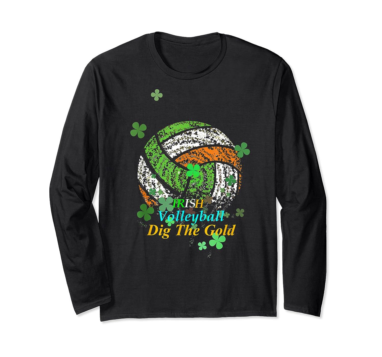 Irish Volleyball Dig The Gold T Shirt Saint Patricks Day Tee Long Sleeve T-shirt