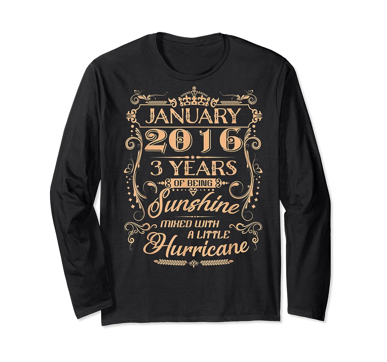August 2016 - 3 Years Of Being Sunshine Birthday Shirt Long Sleeve T-shirt