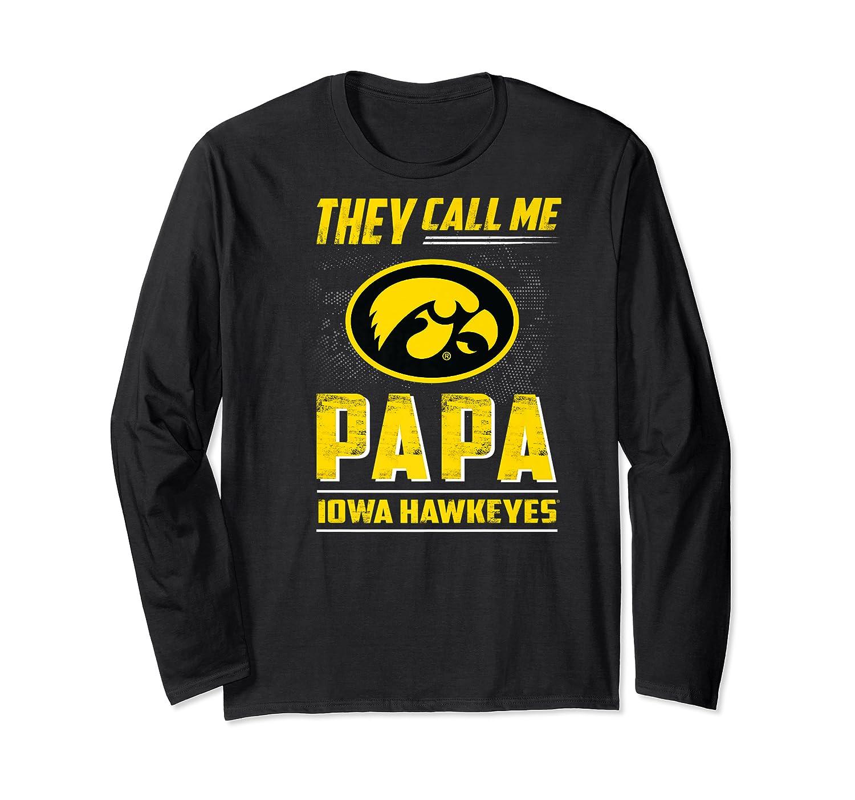 Iowa Hawkeyes They Call Me Papa T-shirt - Apparel Long Sleeve T-shirt