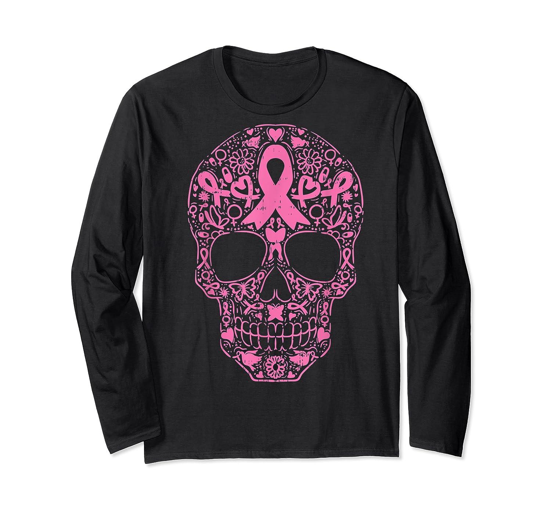 Sugar Skull Pink Ribbon Calavera Breast Cancer Awareness T Shirt Long Sleeve T-shirt