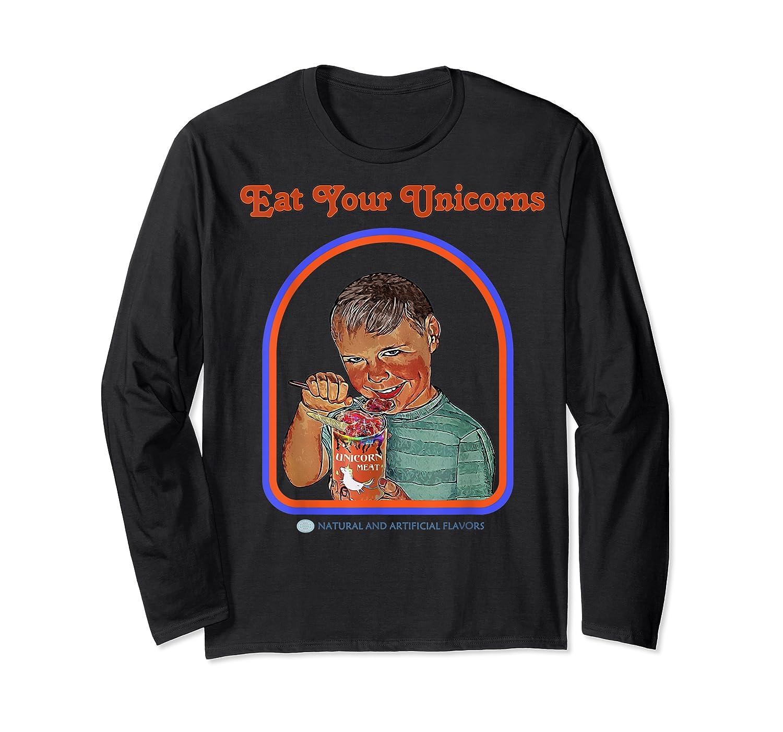 Eat Your Unicorn Meat T-shirt Long Sleeve T-shirt