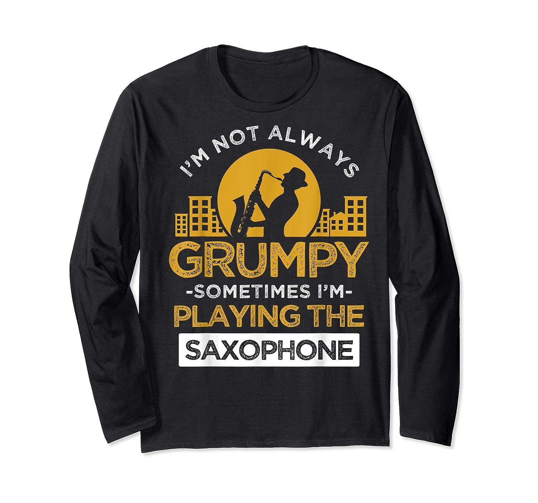 Playing The Saxophone Marching Band Jazz Music Shirts Long Sleeve T-shirt