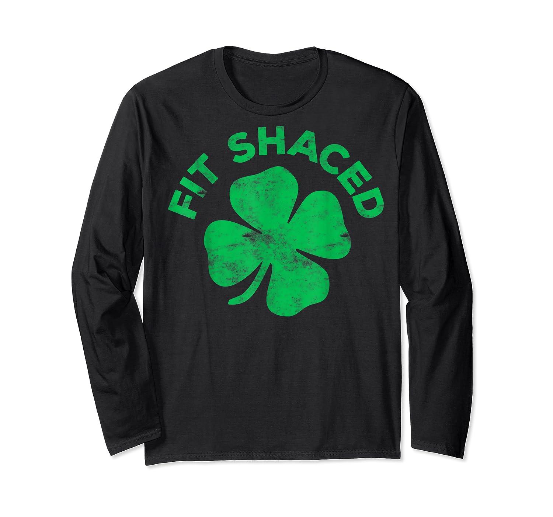 Shaced T Shirt Saint Patrick Day Gift Long Sleeve T-shirt