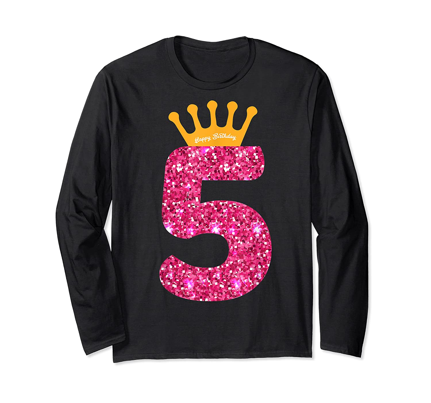 Happy Birthday Shirt, Girls 5th Party 5 Years Old Bday Long Sleeve T-shirt