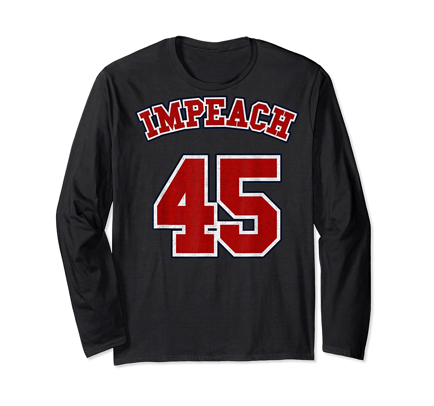 Anti Trump Red And Blue Retro Sports Style Impeach 45 T Shirt Long Sleeve T-shirt