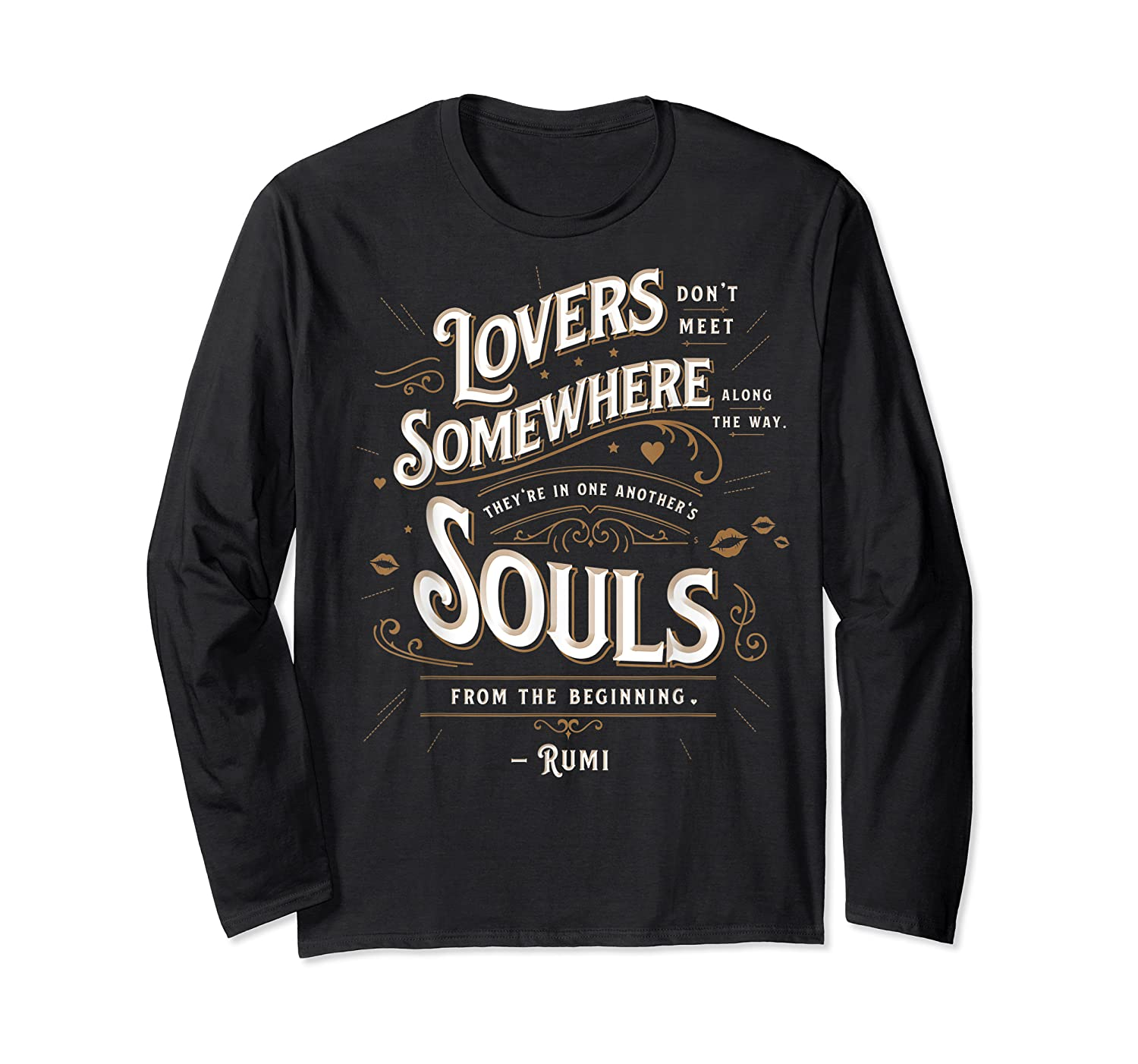 Lovers Somewhere Classic Love Quote Valentines Day T Shirt Long Sleeve T-shirt