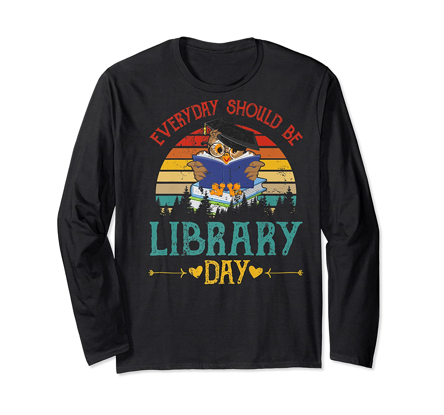 Vintage Everyday Should Be Library Day Owl Reading Book Gift Premium T Shirt Long Sleeve T-shirt