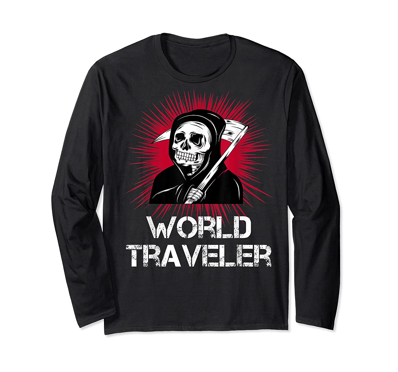 Grim Reaper World Traveler Dark Humor Black Metal Shirts Long Sleeve T-shirt