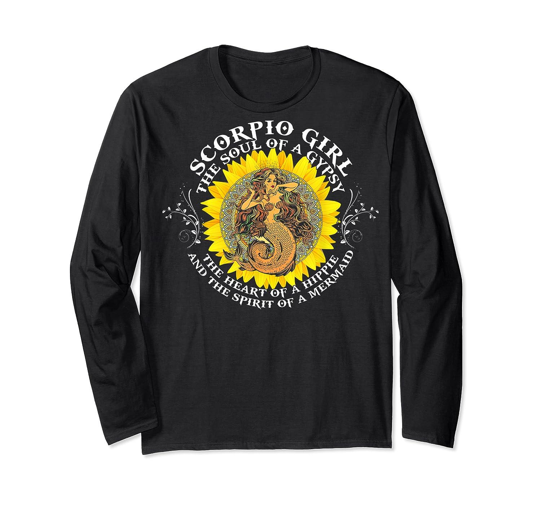 Scorpio Girl The Soul Of A Mermaid Tshirt Birthday Gifts Long Sleeve T-shirt