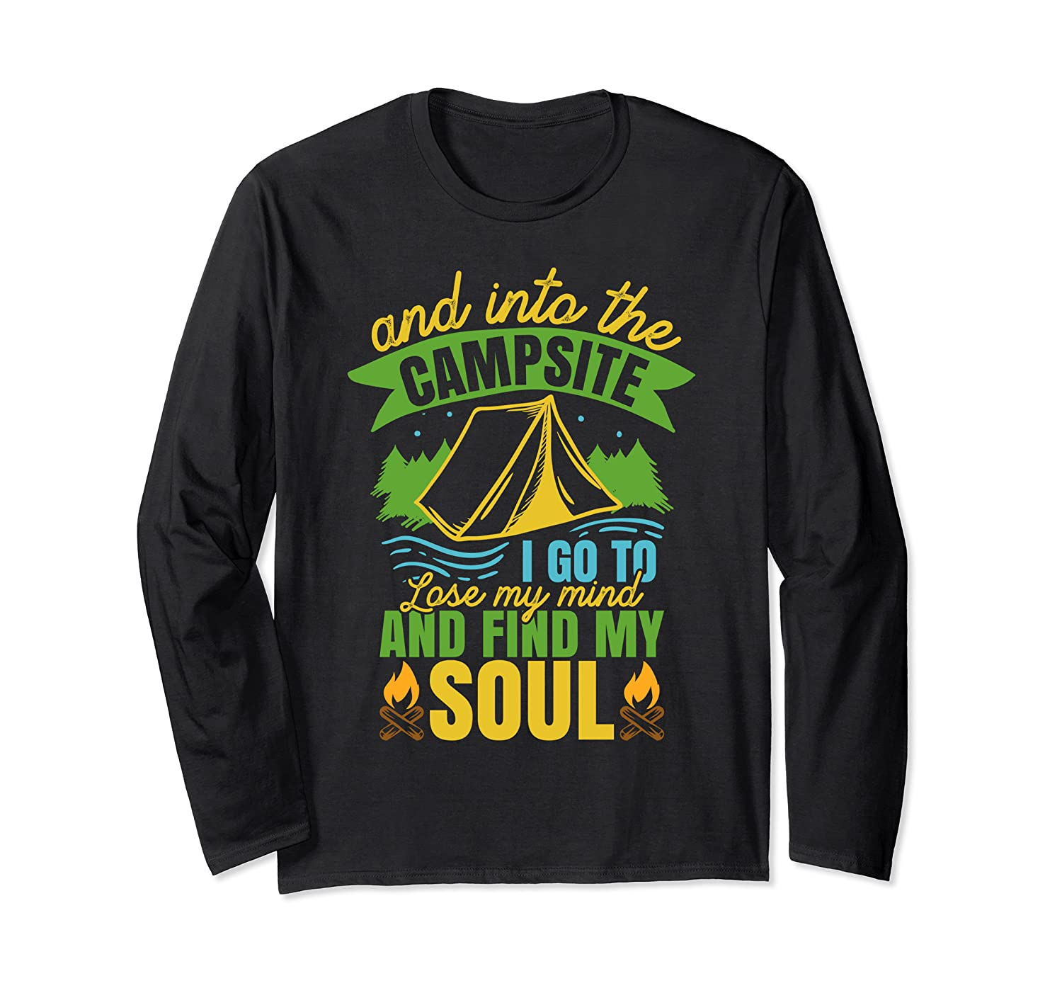 Camping Lovers Gift I Find My Soul At Campsite Shirts