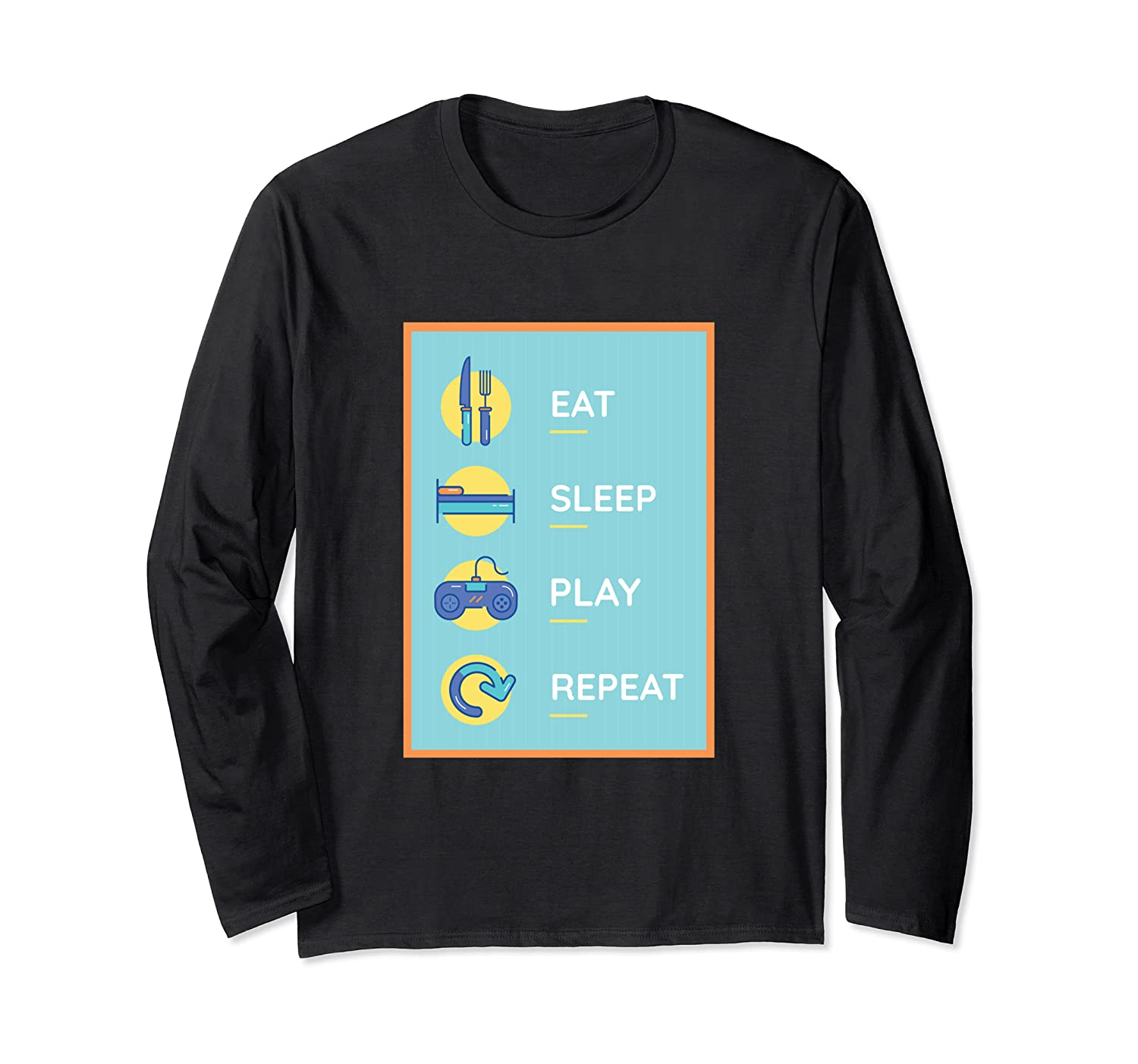 Gamer Gift - Eat Sleep Play Repeat Funny Video Game Long Sleeve T-Shirt-TH
