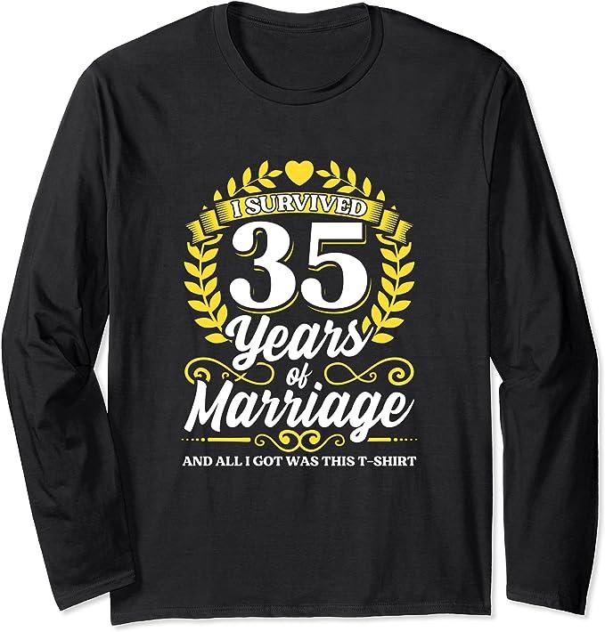 Ich habe 35 Jahre Ehe überlebt 35. Hochzeitsjubiläum