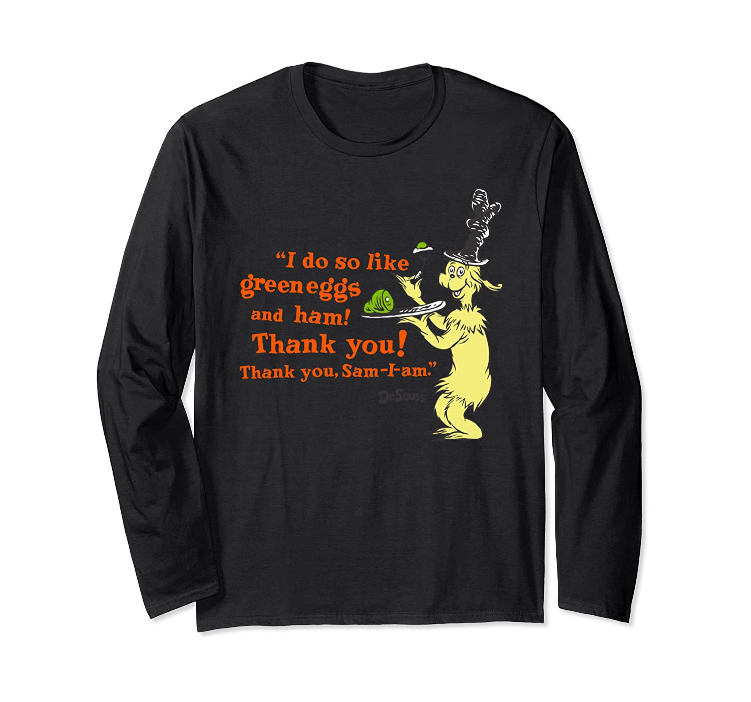 """Dr. Seuss Green Eggs and Ham """"I Do So Like"""" quote Long Sleeve T-Shirt"""