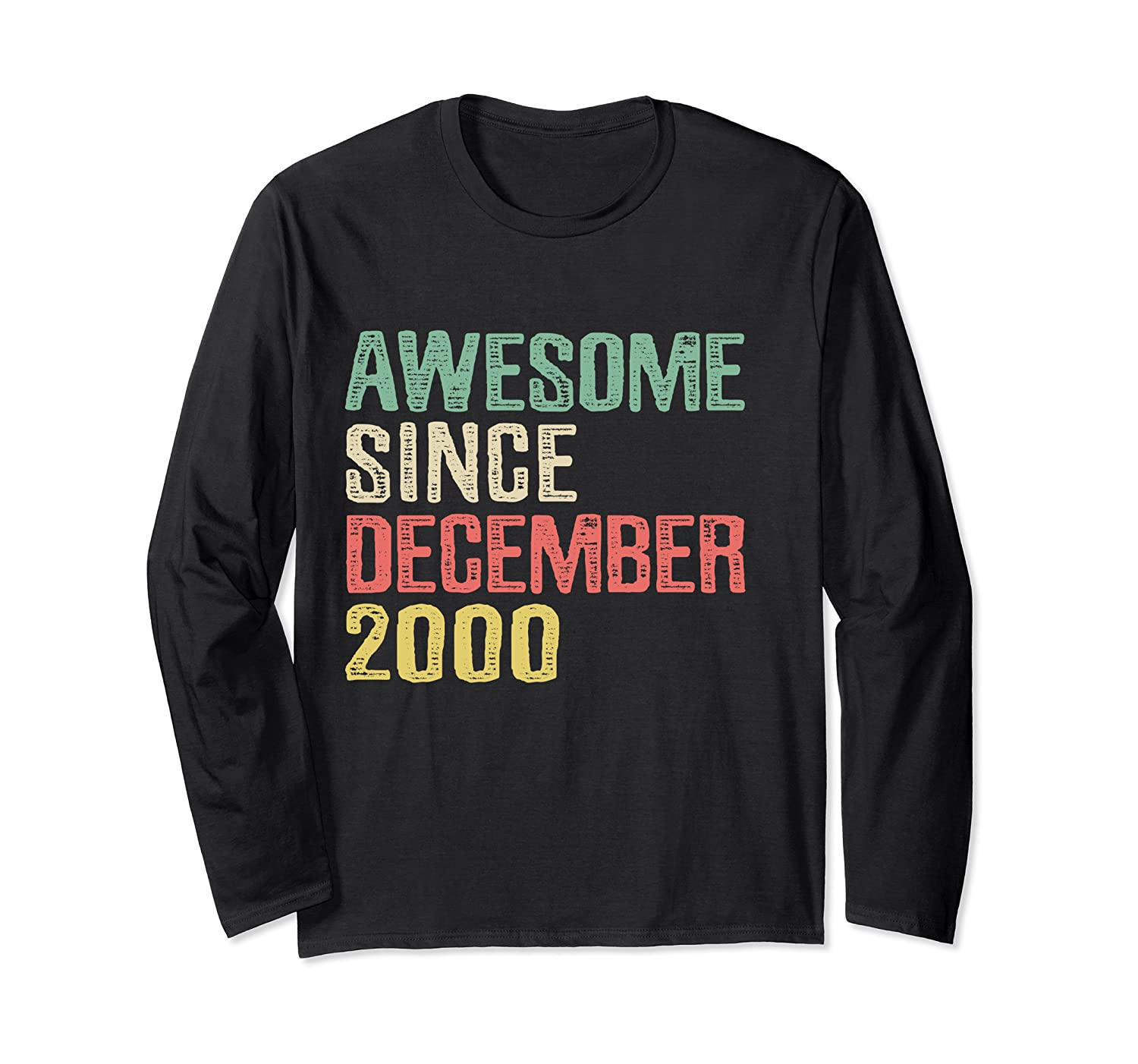 Awesome Since December 2000, 19 Years Old 19th Birthday Gift Long Sleeve T-Shirt