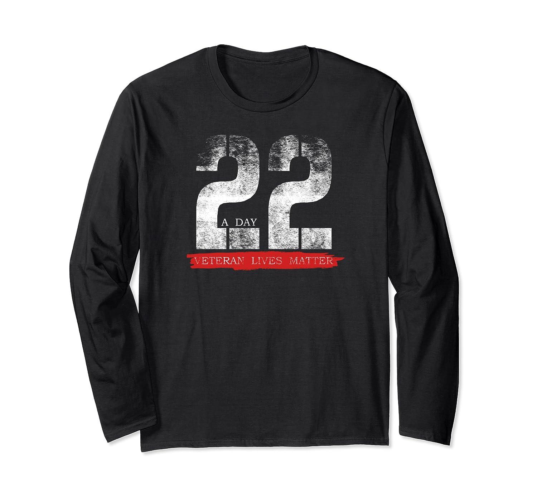 22 A Day Veteran Lives Matter Military Suicide Awareness T Shirt