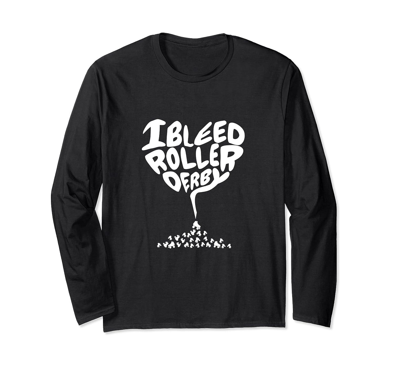I heart love bleed Roller Derby Long Sleeve T-Shirt