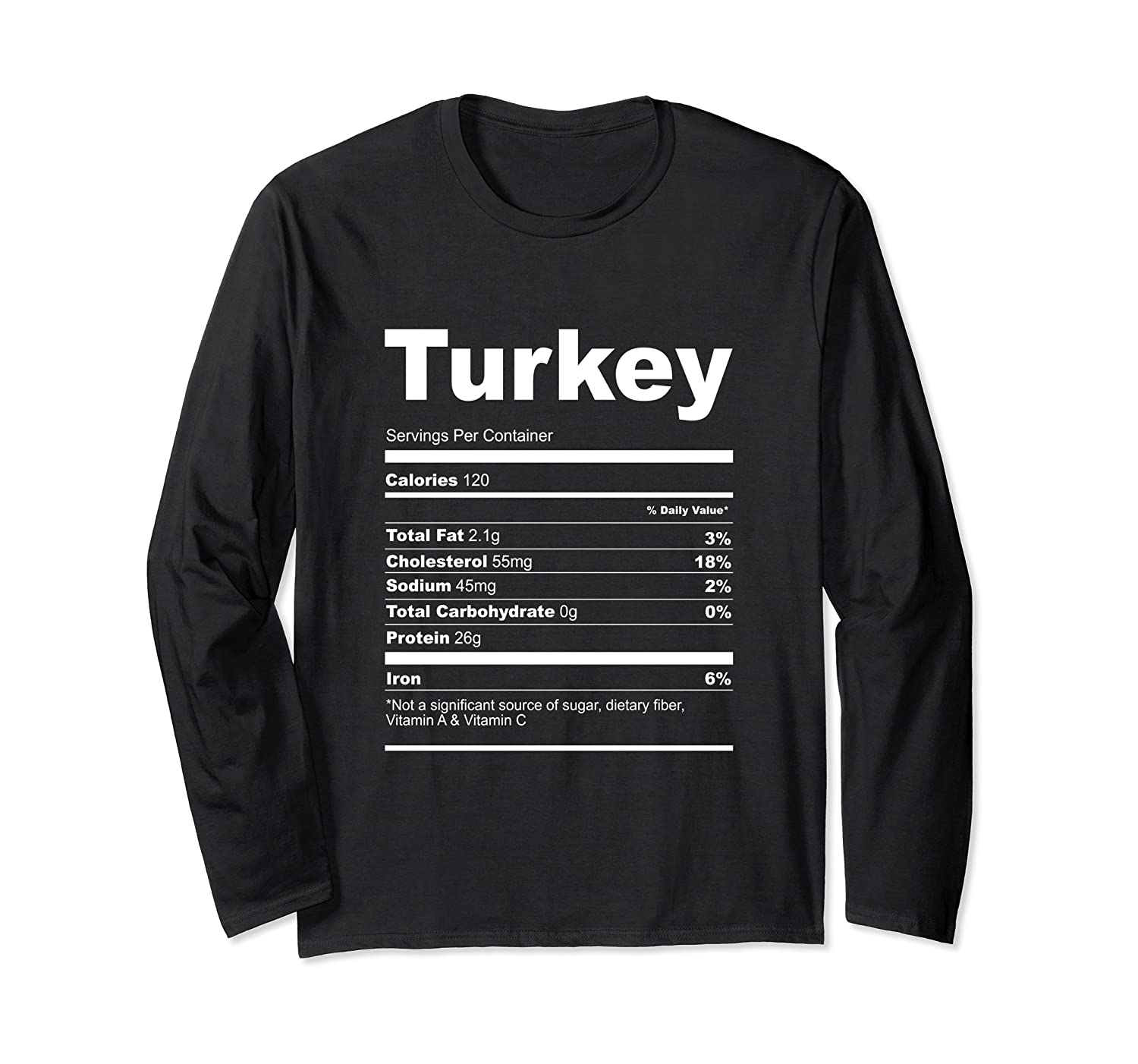 Funny Turkey Nutrition Facts Thanksgiving Costume Christmas Long Sleeve T-Shirt