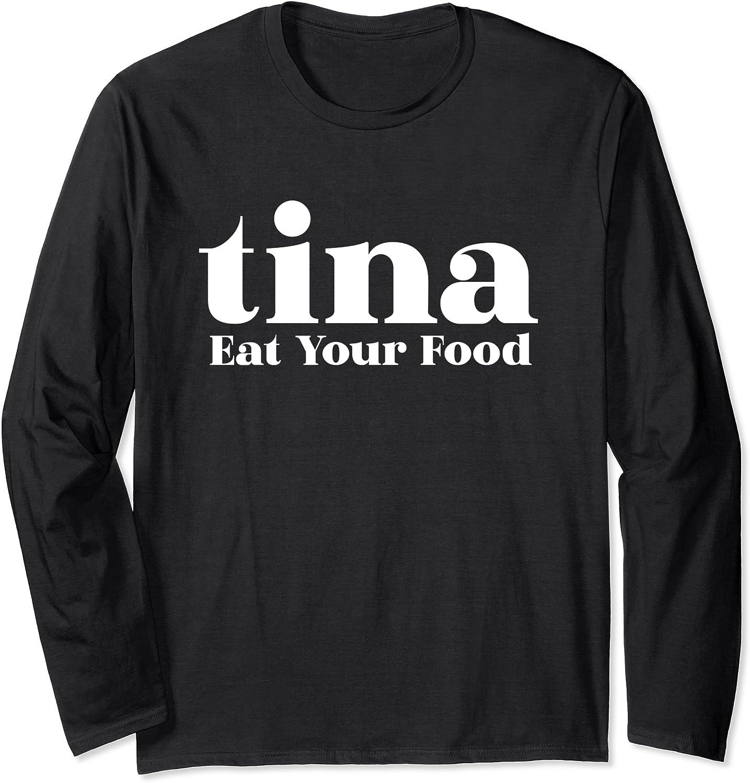 Eat Your Food Tina Llama Alpaca Long Sleeve T-Shirt