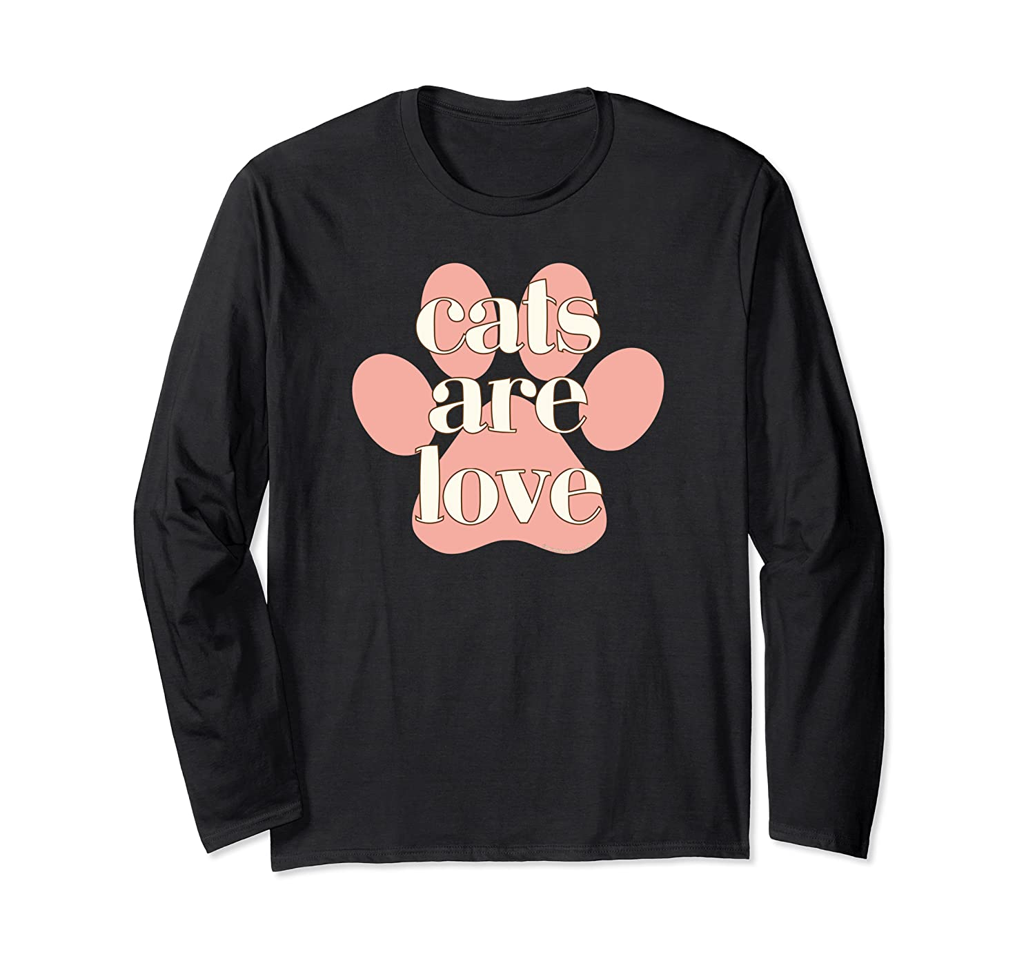 Cats Are Love Pink Ivory Cat Paw Print Cute Inspirational Long Sleeve T-Shirt