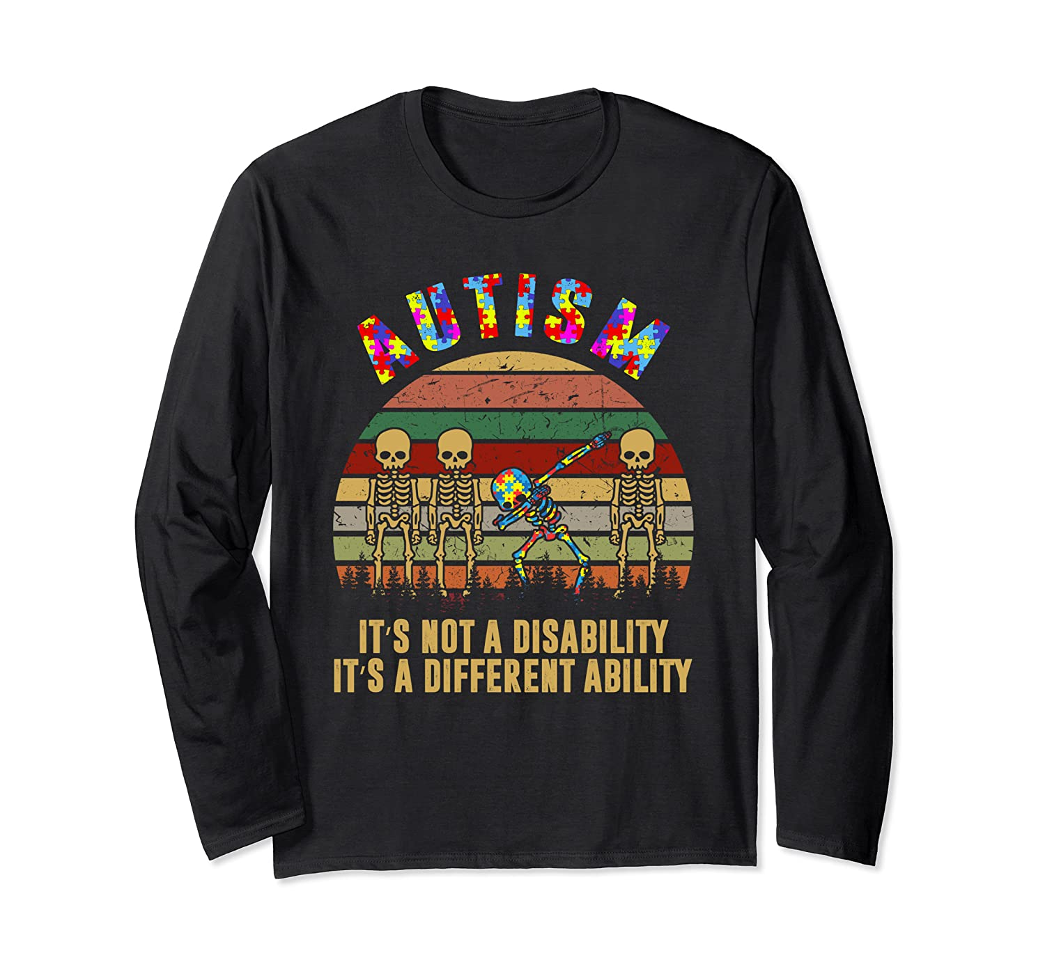 Autism It's Not A Disability It's A Different Ability Gift Long Sleeve T-Shirt-Awarplus