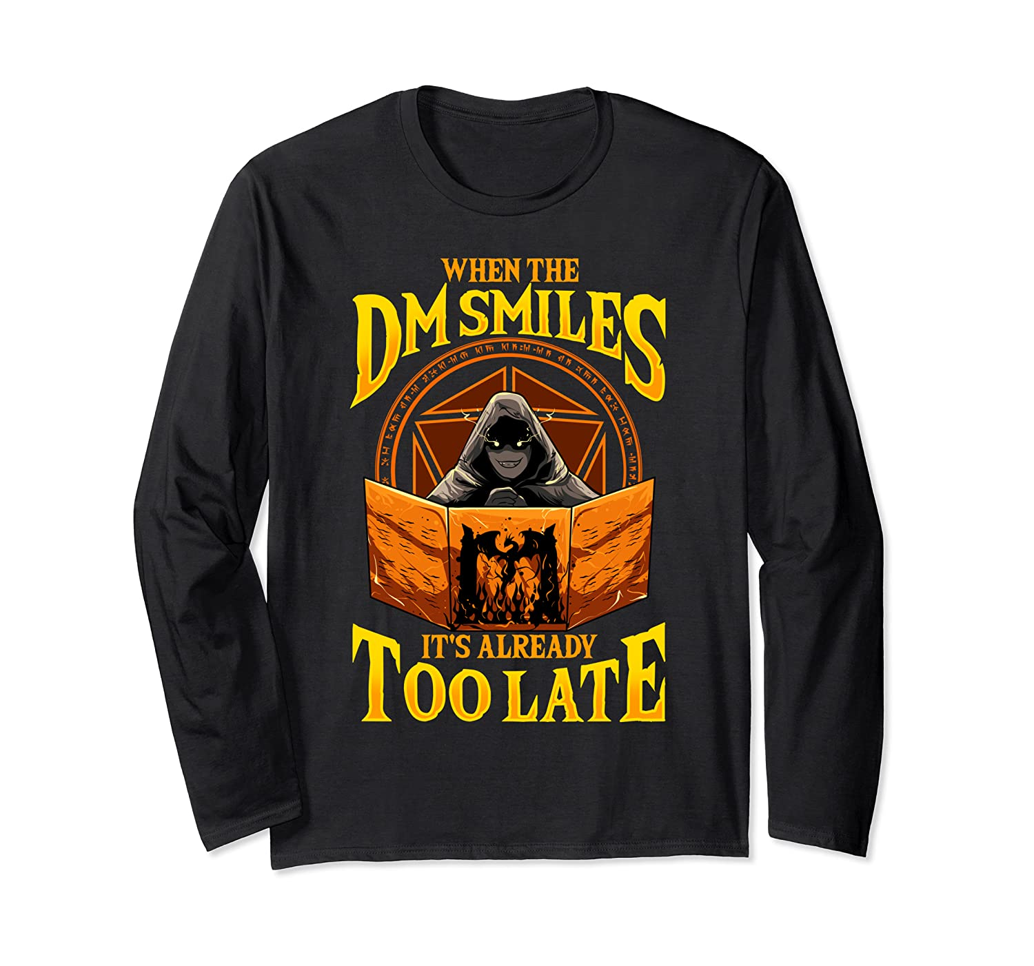When the DM Smiles It's Already Too Late RPG Tabletop Gaming Long Sleeve T-Shirt-TH