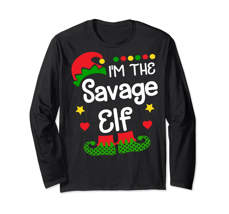 I'm The Sassy Elf Shirt Christmas Family Elf Costume Tee  Long Sleeve T-shirt