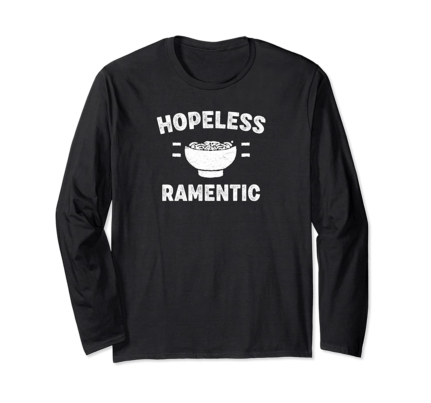 Hopeless Ratic Funny Japanese Ra Noodle Soup Pun Quote Shirts