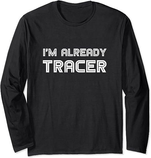 Amazon   I'm Already Tracer - Funny Gamer Meme 長袖Tシャツ   T ...