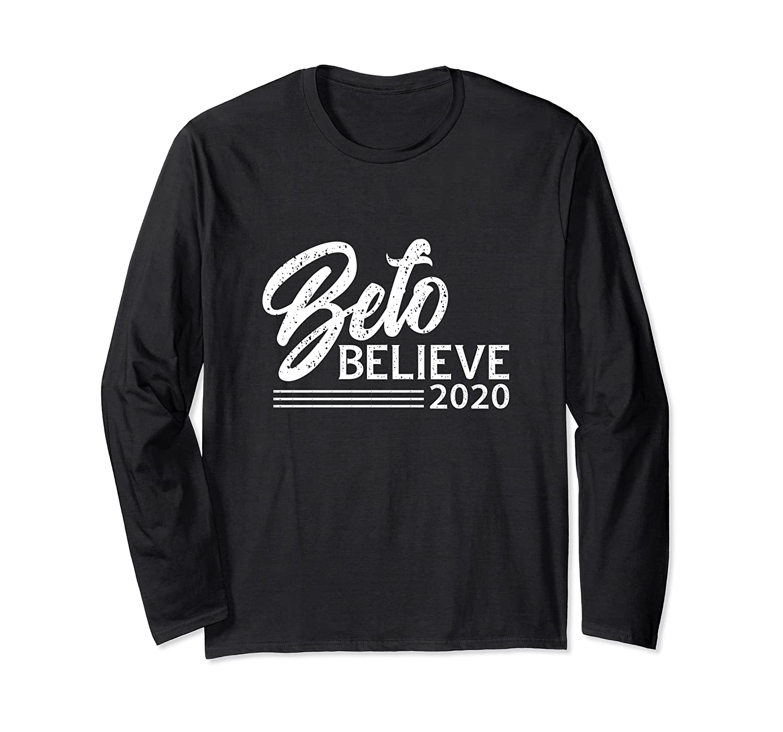 Beto Believe T Shirt 2020 Presidential Election