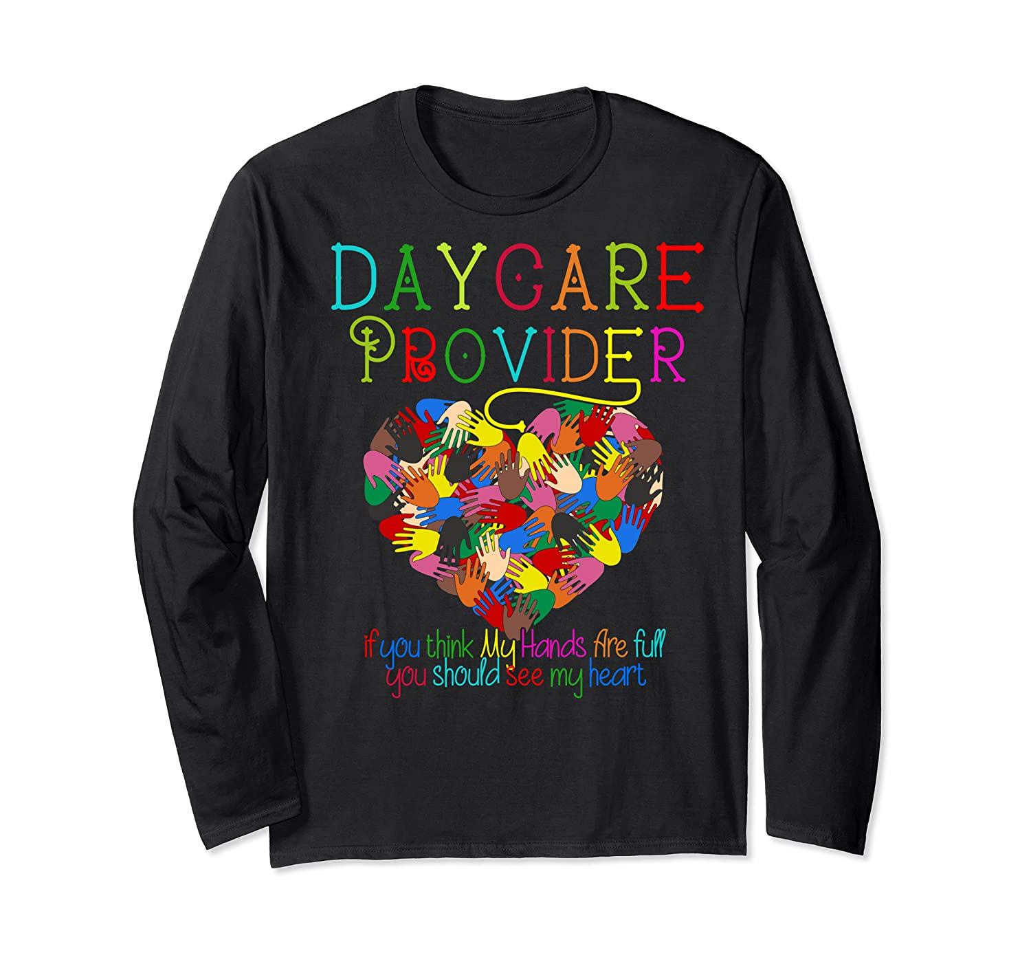 Daycare Provider Tshirt Appreciation Gift Childcare Tea  Long Sleeve T-shirt