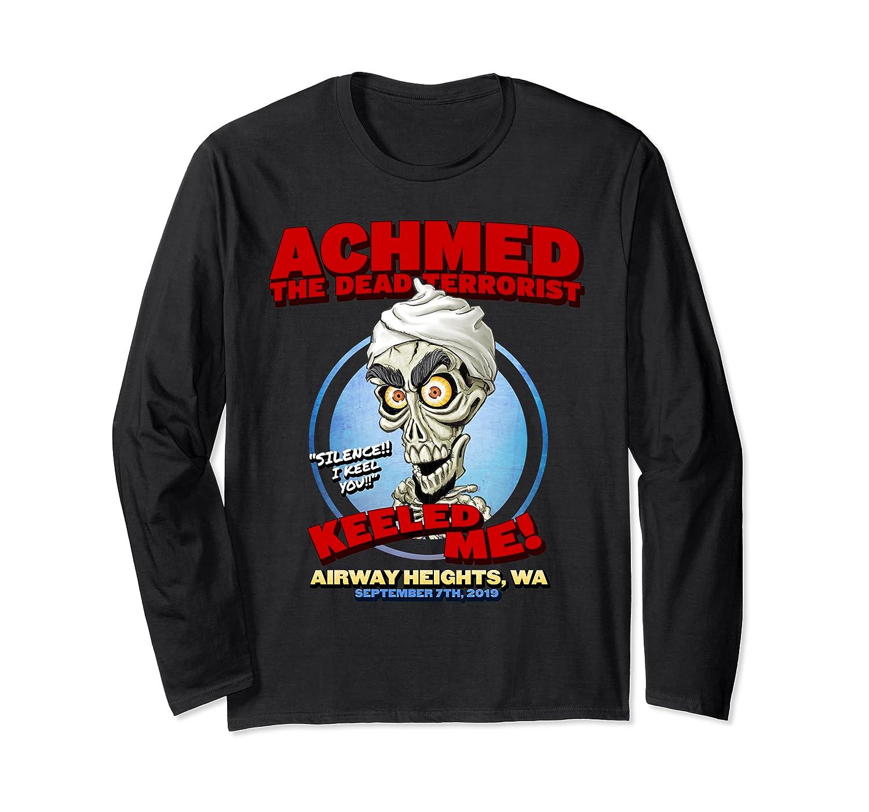 Achmed The Dead Terrorist Airway Heights Wa T Shirt