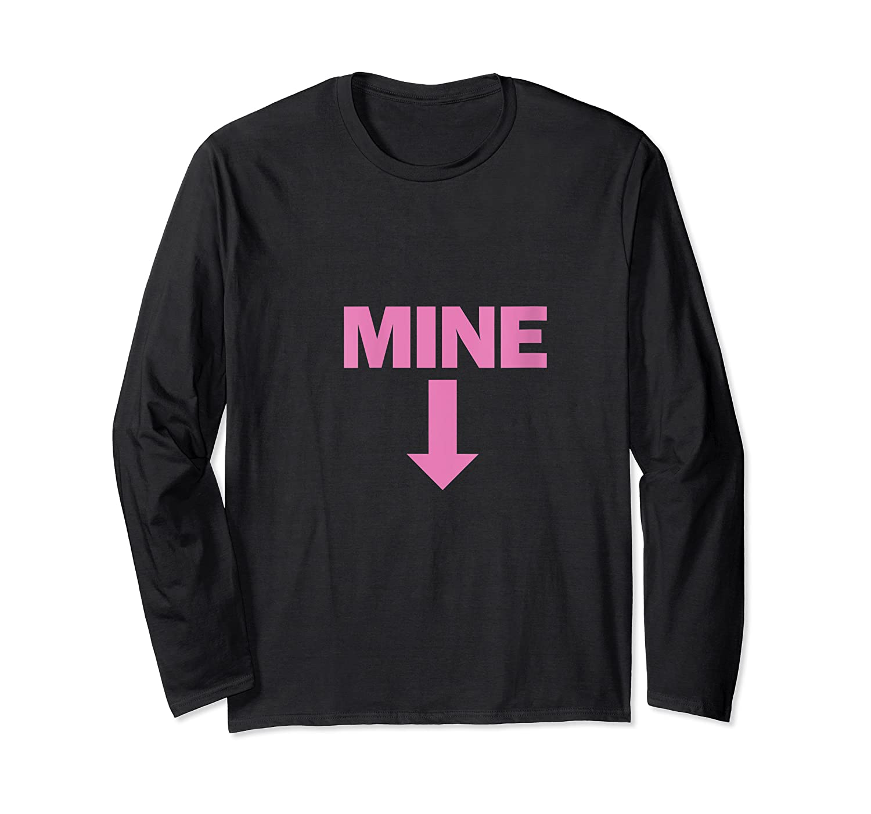 Mine Down Arrow Pro Choice Pro Abortion T-shirt Long Sleeve T-shirt