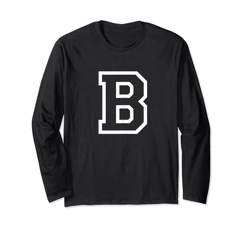 Letter B Alphabet Name Athletic Sports Monogram Outline Shirts Long Sleeve T-shirt