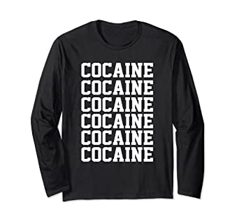 f4d97d1befc Image not available for. Color  Cocaine Shirt