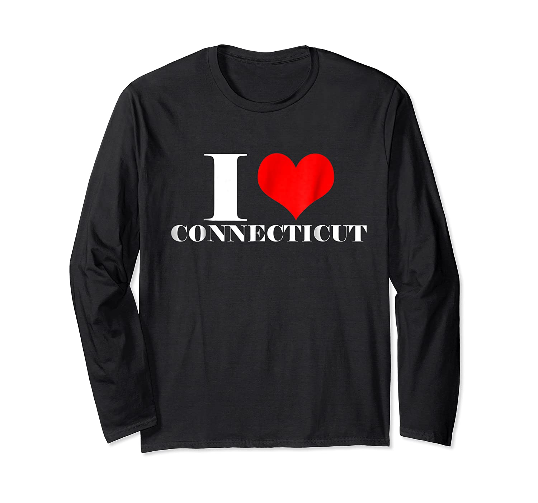 Love Connecticut , Heart Connecticut Usa Shirts Long Sleeve T-shirt