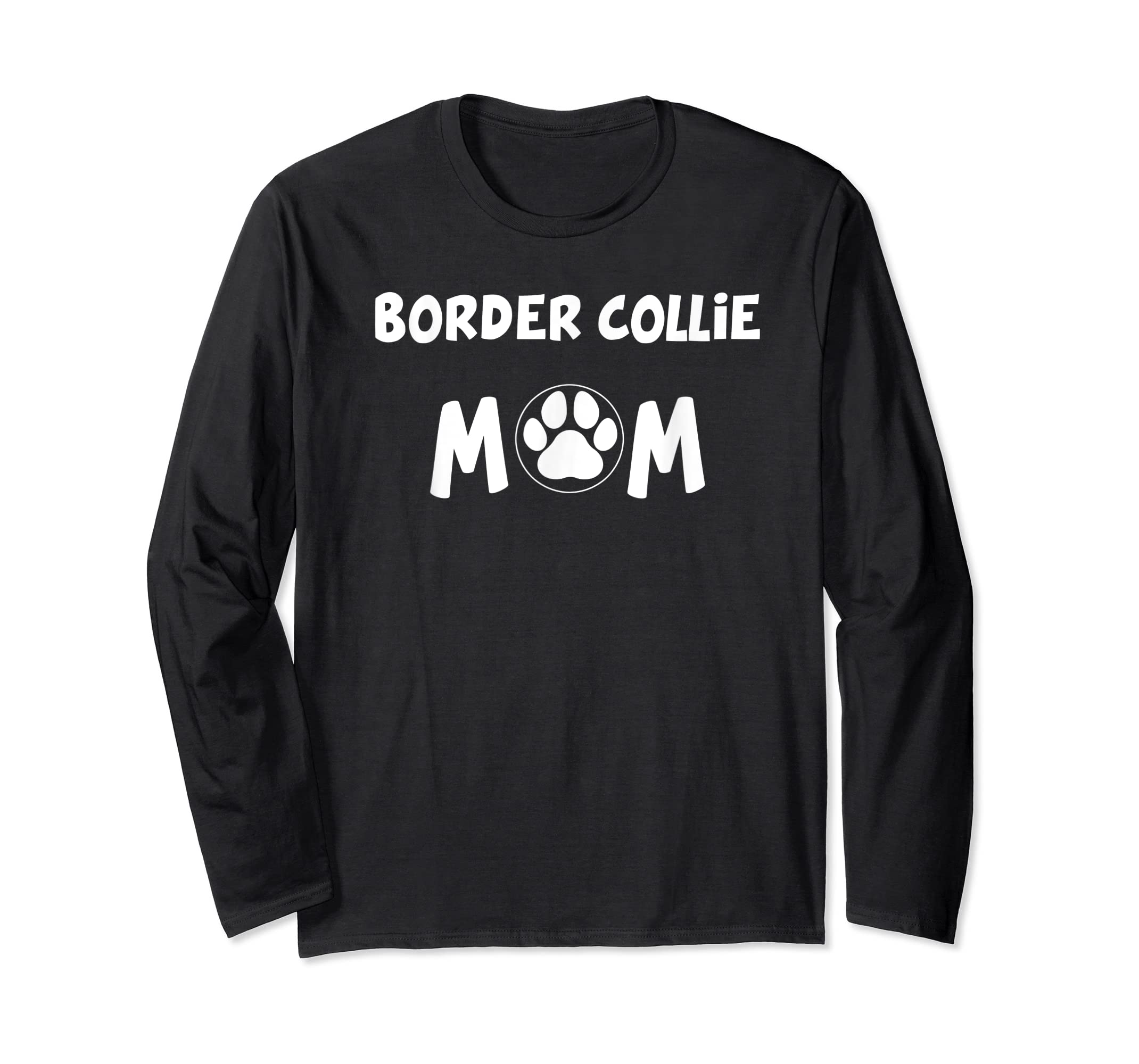 Perfect Dog Mother Gift | Border Collie Mom T-Shirt-Long Sleeve-Black