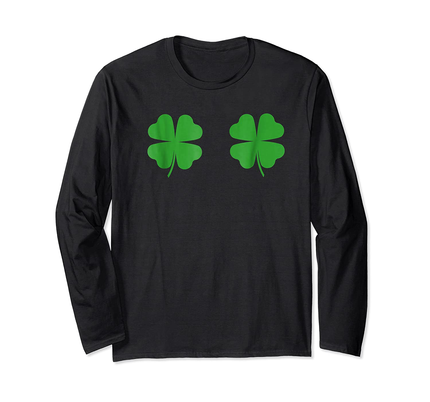 Two Clovers Tshirt Funny St Patrick S Day Boob Shirt Lucky Long Sleeve T-shirt