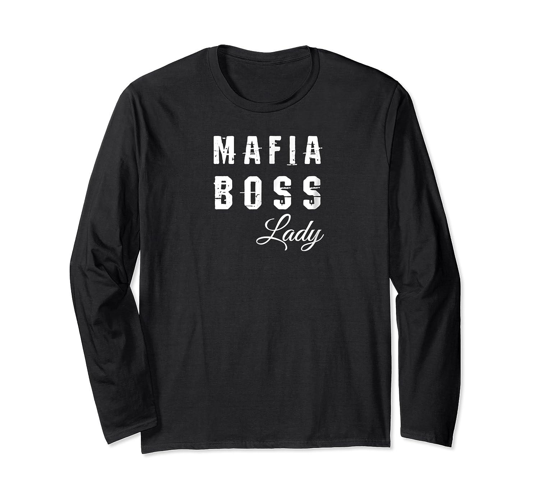 Mafia Boss Lady Gangster Costume Shirt Mafia Party Shirt Long Sleeve T-shirt