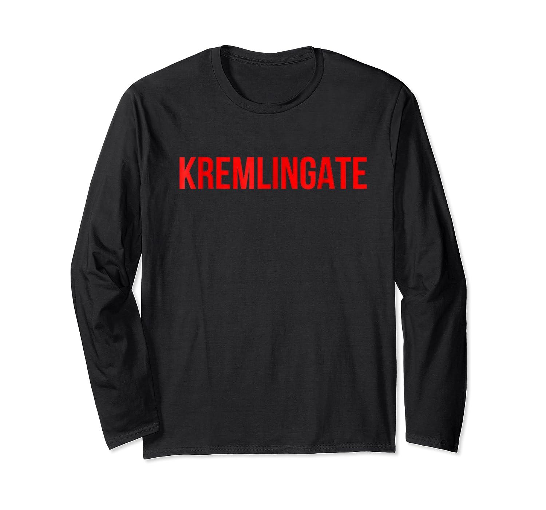 Kremlingate Trending Stop Donald Trump Shirts Long Sleeve T-shirt