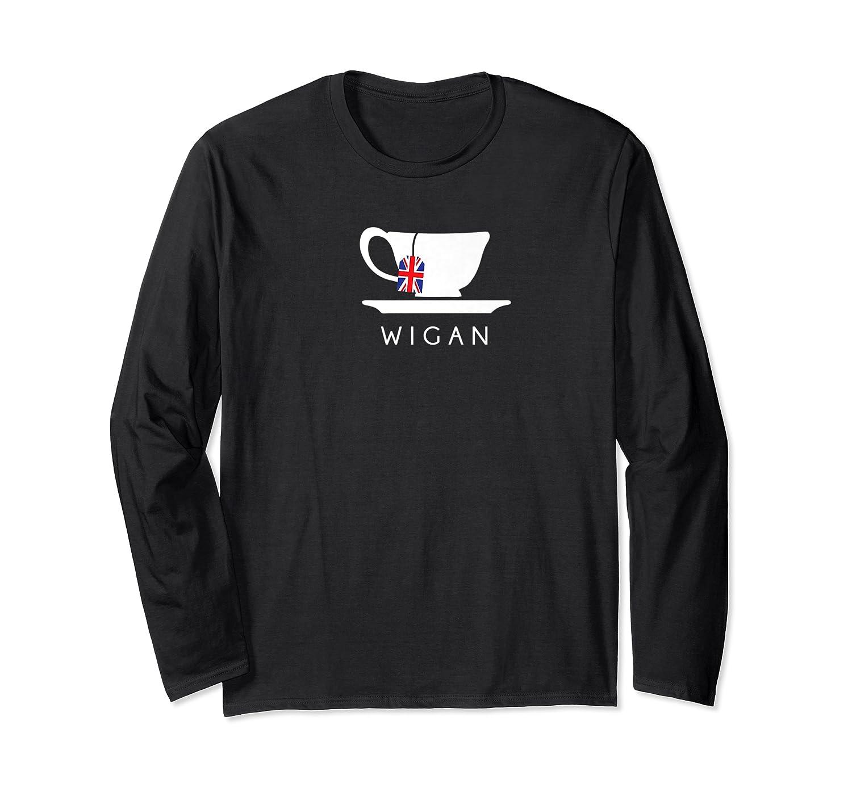 Wigan Uk Tea Shirt Cool British Teacup Gift Long Sleeve T-shirt