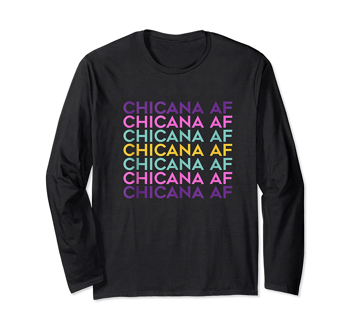 Chicana Af Shirt, Pride Gift For , Chicana Girls Tank Top Long Sleeve T-shirt