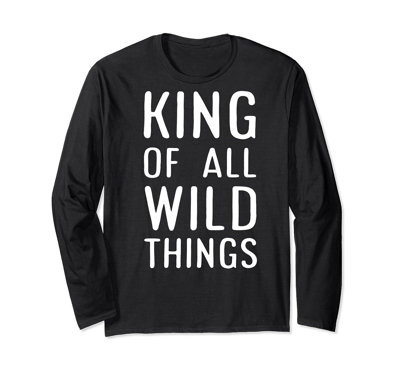 Funny King Of All Wild Things Cute 1st Birthday Shirt Long Sleeve T-shirt