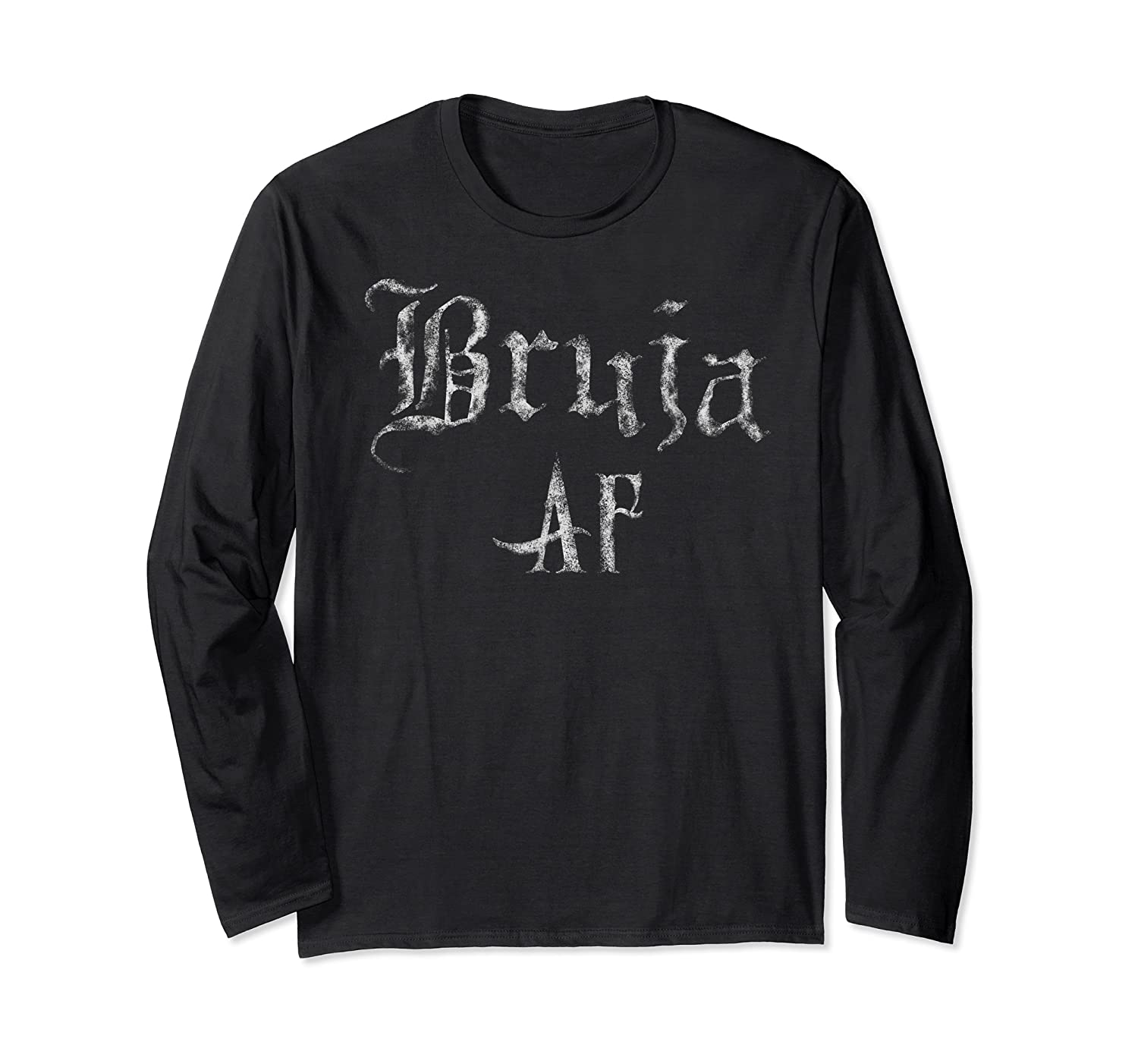 Bruja Af Shirt Halloween Wicca Witch Mexicana Chicana  Long Sleeve T-shirt