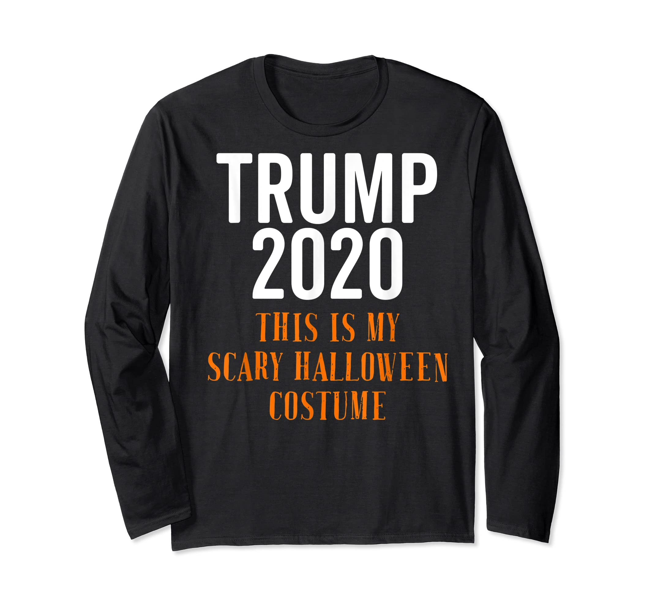 Scary Halloween No More Trump Funny Costume Anti Political T-Shirt-Long Sleeve-Black