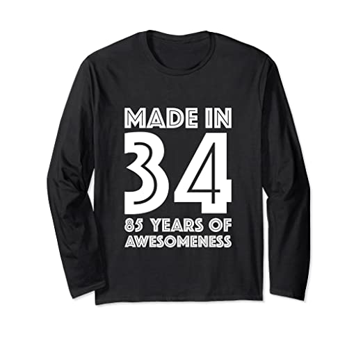 Image Unavailable Not Available For Color 85th Birthday Long Sleeve Shirt Grandpa 85 Year Old Dad Gift