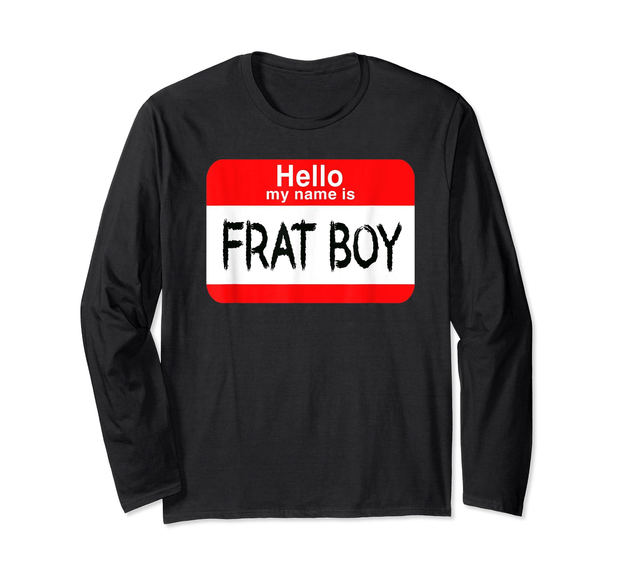 Hello My Name Is Frat Boy Halloween Costume T-Shirt-Long Sleeve-Black