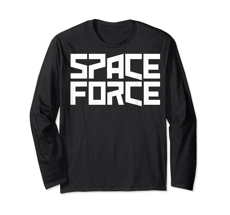 Space Force () Shirt Long Sleeve T-shirt